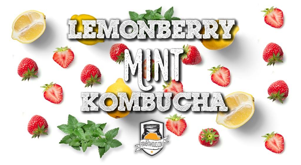 Lemonberry Mint Kombucha Recipe