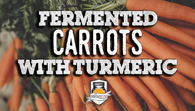 Fermented Carrots with turmeric