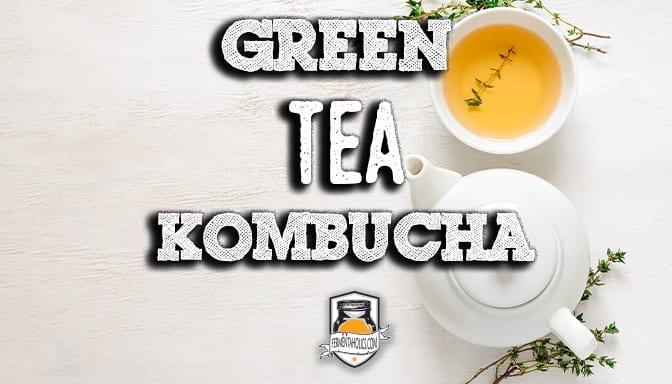 How to brew green tea kombucha