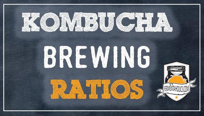 Kombucha Brewing Ratios