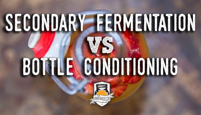 secondary fermentation vs bottle conditioning