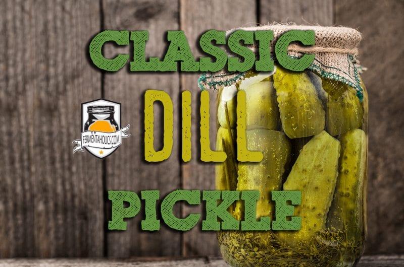 Classic Dill Pickle Recipe