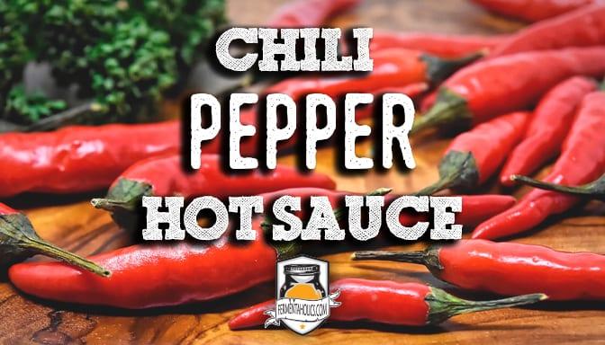 DIY Chili pepper hot sauce