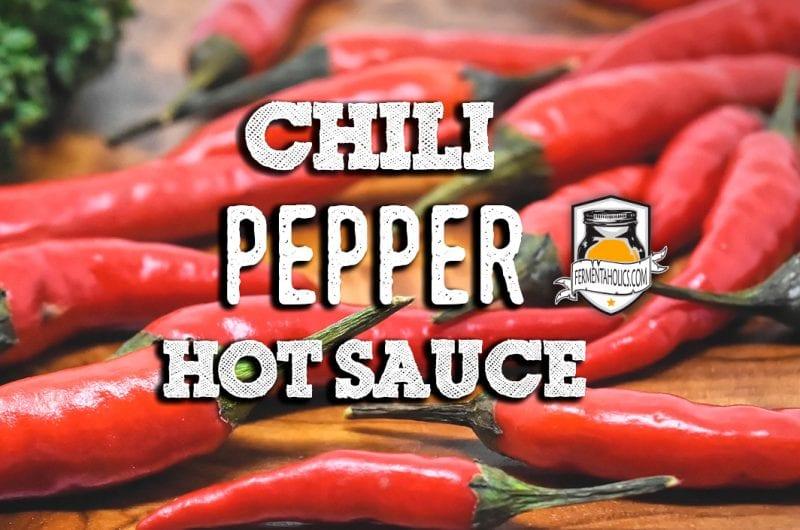 Chili Pepper Hot Sauce Recipe