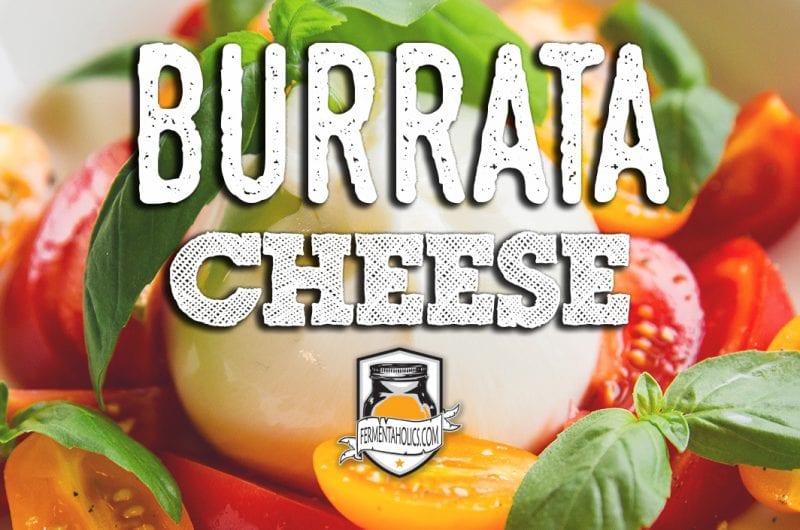 Burrata Cheese Recipe